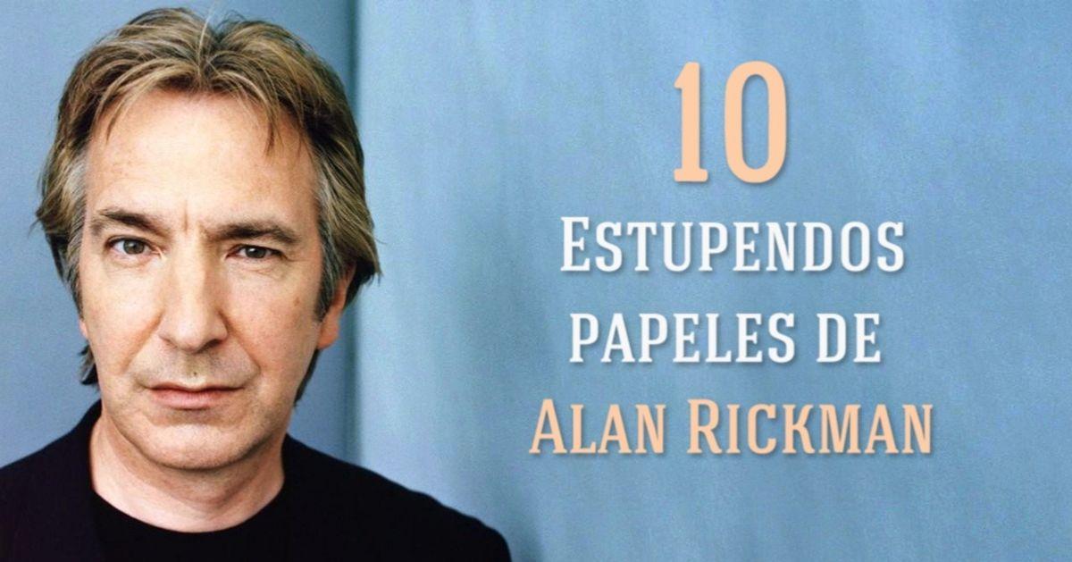 Los 10mejores papeles deAlan Rickman