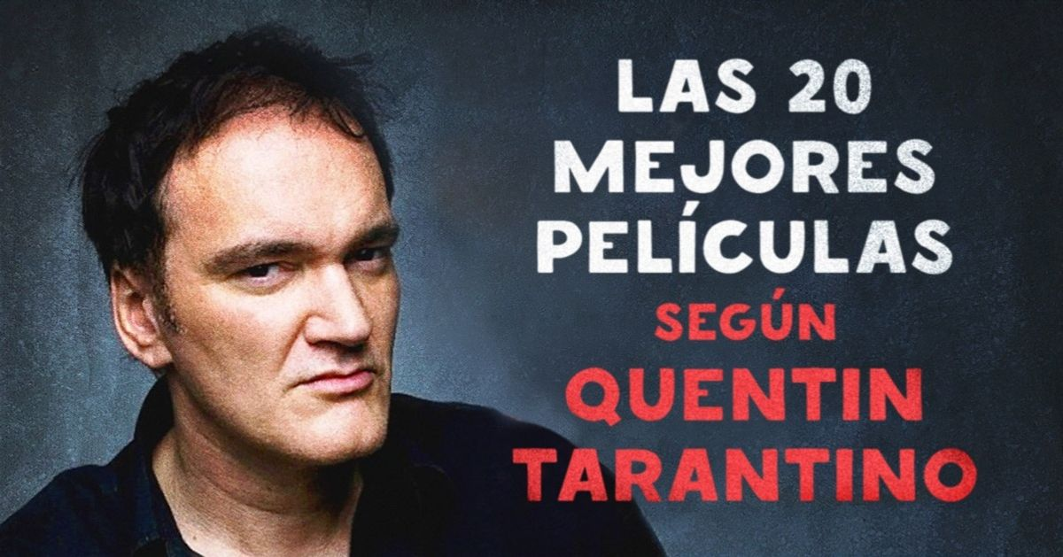 Las 20mejores películas según Quentin Tarantino