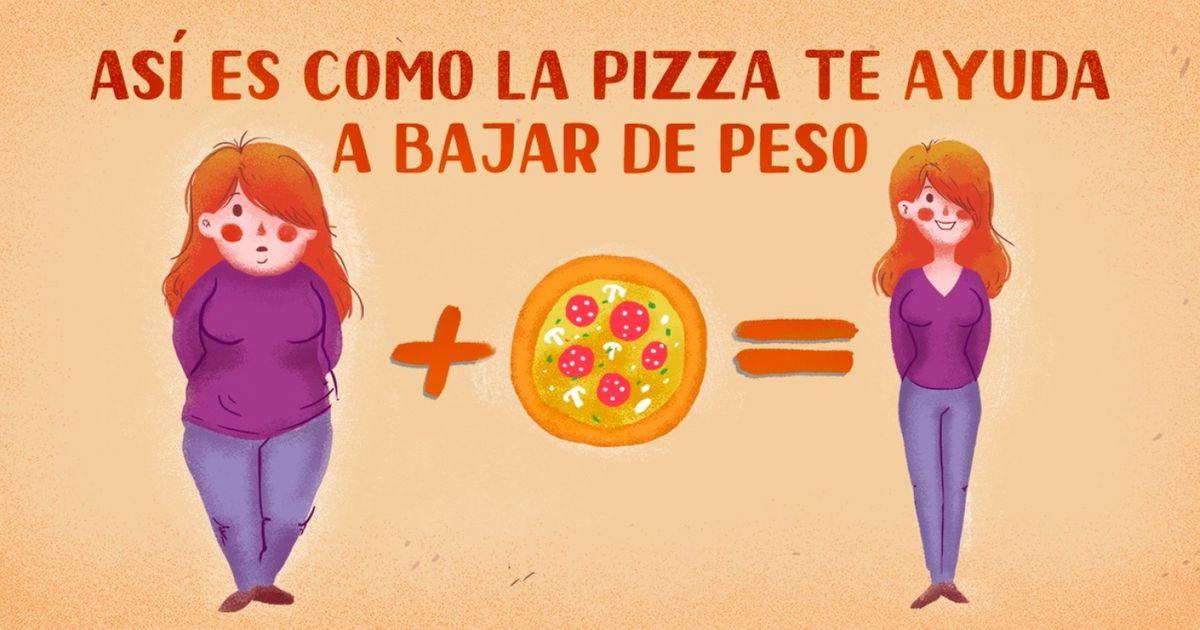Según los expertos ¡la pizza ayuda aadelgazar!