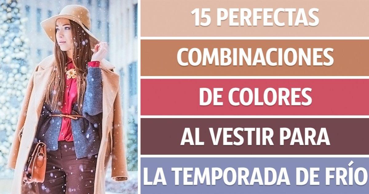 15Perfectas combinaciones decolores alvestir para latemporada defrío