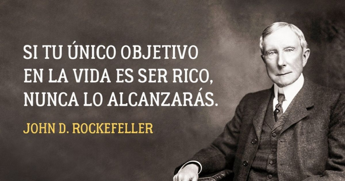 17Reglas devida del famoso John D. Rockefeller
