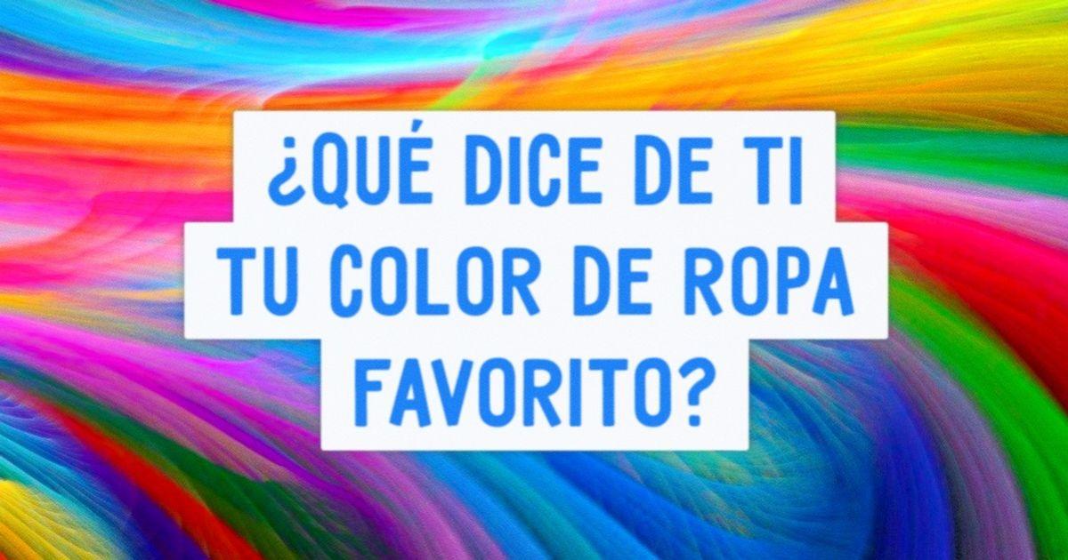 ¿Qué dice detitucolor deropa favorito?