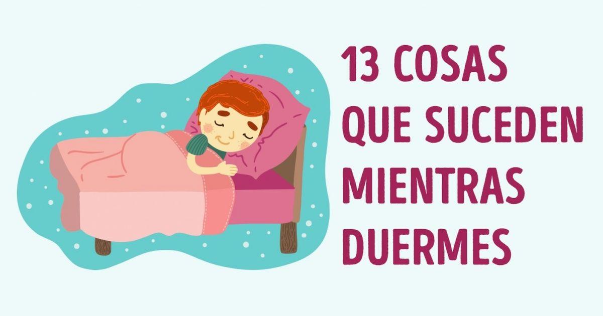 13Fascinantes cosas que suceden mientras duermes