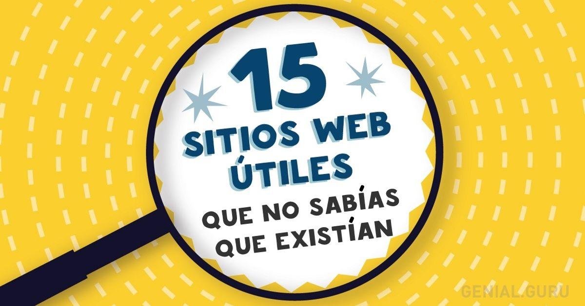 15Sitios web útiles que nosabías que existían