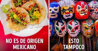 15 Cosas que parecen mexicanas, pero, en realidad, no lo son