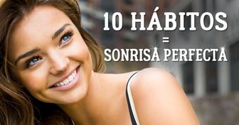 10Prácticas para tener una sonrisa perfecta